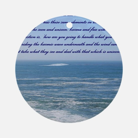 POWER OF THE MOMENT POEM Round Ornament