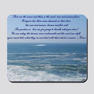 POWER OF THE MOMENT POEM Mousepad
