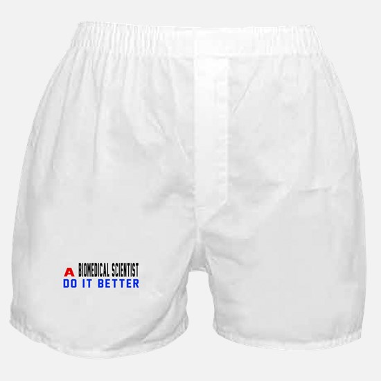 Biomedical scientist Do It Better Boxer Shorts