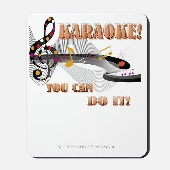 Karaoke! You Can Do It! Mousepad