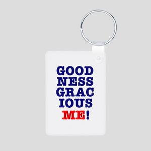 GOODNESS GRACIOUS ME! Aluminum Photo Keychain