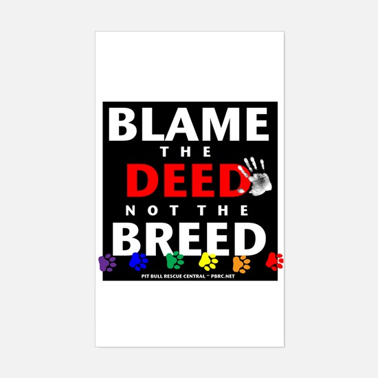 Blame the Deed Rectangle Decal