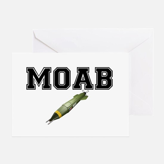 MOAB - MOTHER OF ALL BOMBS Greeting Card