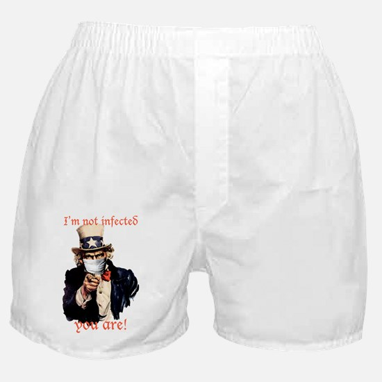 Im not infected... Boxer Shorts