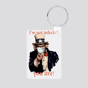Im not infected... Aluminum Photo Keychain