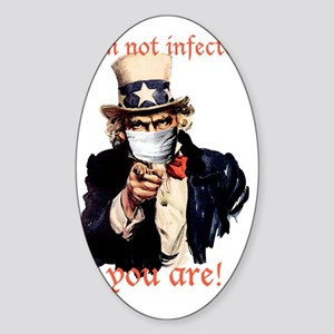 Im not infected... Sticker (Oval)