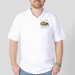 Half Baked Golf Shirt