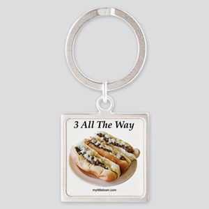 3 All The Way Square Keychain