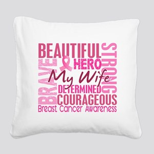 - Tribute Square Breast Cance Square Canvas Pillow