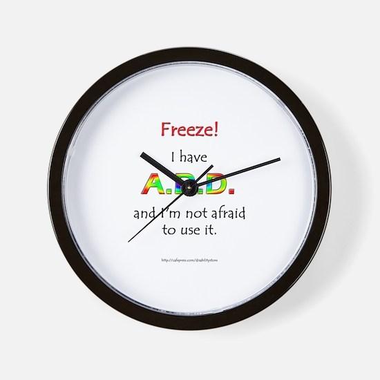 """Freeze!"" ADD Wall Clock"
