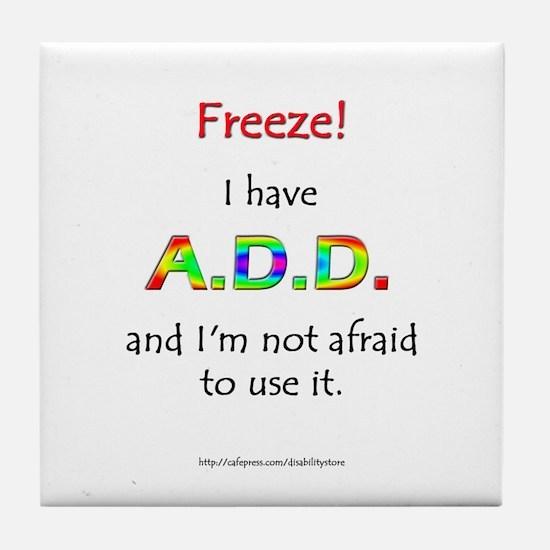 """Freeze!"" ADD Tile Coaster"