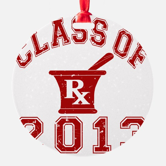 Class Of 2013 Pharmacist Ornament