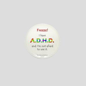 """Freeze!"" ADHD Mini Button"