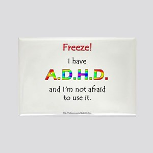 """Freeze!"" ADHD Rectangle Magnet"