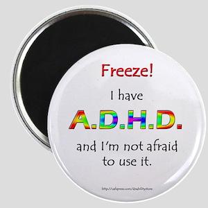 """""""Freeze!"""" ADHD Magnet"""
