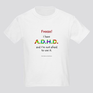 """Freeze!"" ADHD Kids T-Shirt"