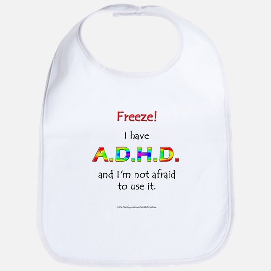 """Freeze!"" ADHD Bib"