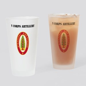V Corps Artillery with Text Drinking Glass