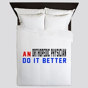 Orthopedic Physician Do It Better Queen Duvet