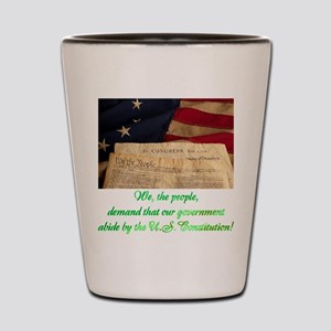 We The People Demand Shot Glass