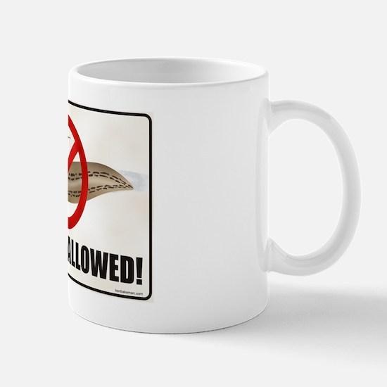NO SLUGS ALLOWED! Mug