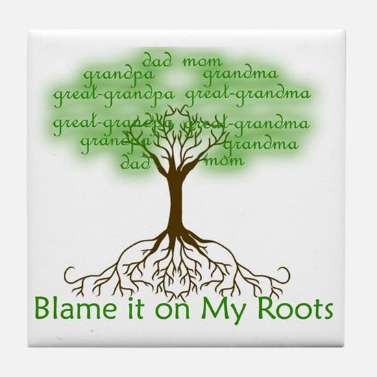 Blame it on My Roots Tile Coaster