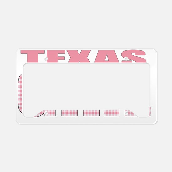 Texas Girl - more states License Plate Holder