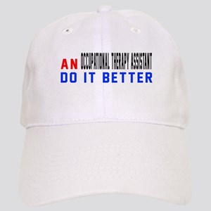 Occupational Therapy Assistant Do It Better Cap