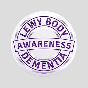 "Lewy Body Dementia Awareness 3.5"" Button"