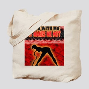 Play with me it makes me hot 3 Tote Bag