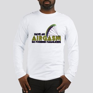 Powered Paragliding - Airgasm Long Sleeve T-Shirt
