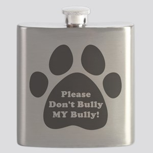 Dont Bully MY Bully Pitbull Lovers Flask