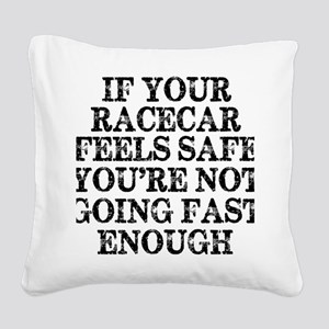 Funny Racing Saying Square Canvas Pillow