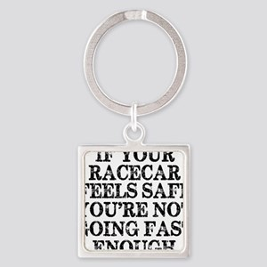 Funny Racing Saying Square Keychain