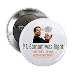 P.T. Barnum Al Gore Button