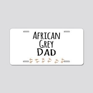 African Grey Dad Aluminum License Plate