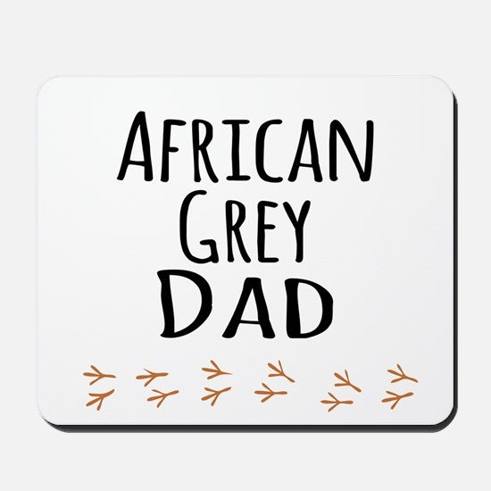 African Grey Dad Mousepad