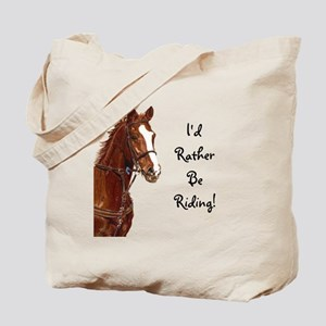 Id Rather Be Riding! Horse Tote Bag