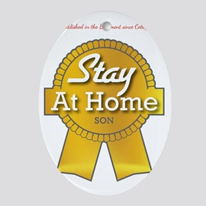 Stay at Home Son Oval Ornament