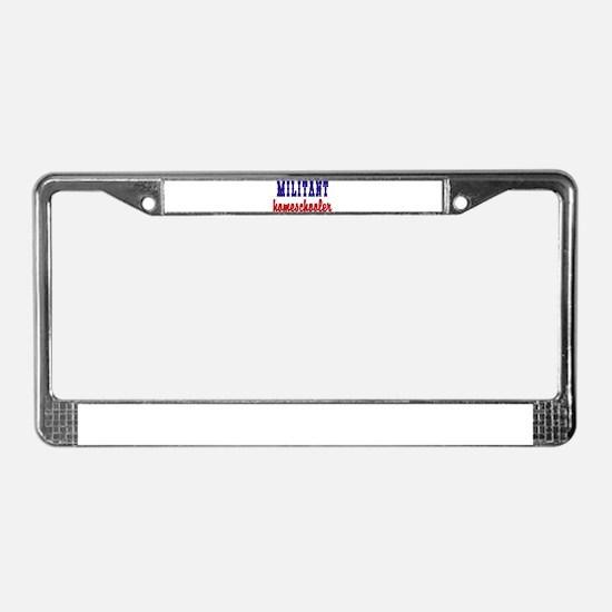 militant homeschooler License Plate Frame