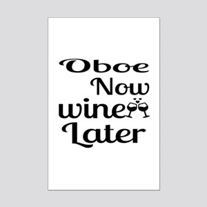 Oboe Now Wine Later Mini Poster Print