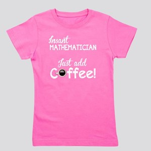 Instant Mathematician, Funny, Girl's Tee