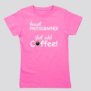 Instant Photographer, Add Coffee Girl's Tee