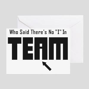 I In Team Greeting Card