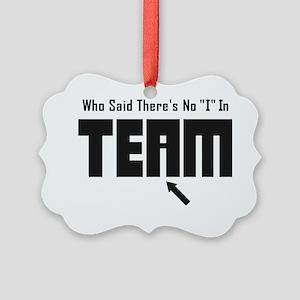 I In Team Picture Ornament