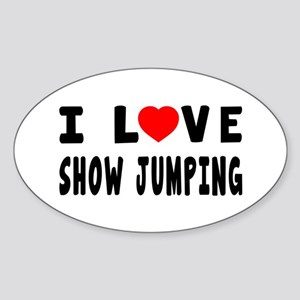 I Love Show Jumping Sticker (Oval)
