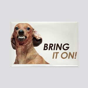 Bring It On Dachshund Rectangle Magnet