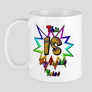 This IS My Inside Voice Mug