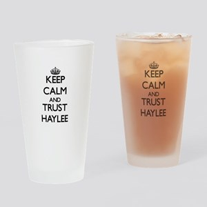 Keep Calm and trust Haylee Drinking Glass