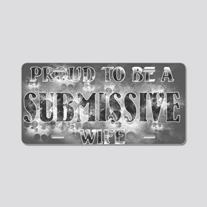 Proudly Submissive II (Grey Aluminum License Plate